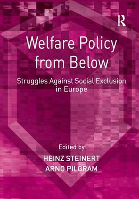 Welfare Policy from Below: Struggles Against Social Exclusion in Europe (Paperback)
