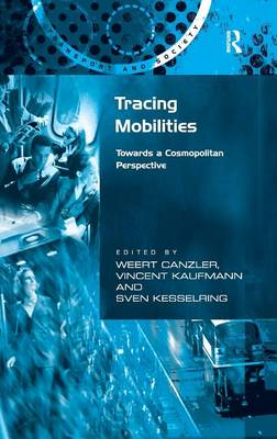 Tracing Mobilities: Towards a Cosmopolitan Perspective (Hardback)