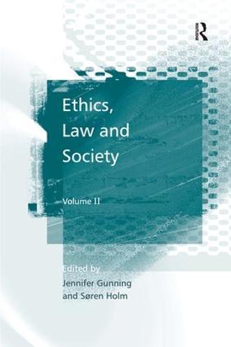 Ethics, Law and Society: Volume II (Hardback)