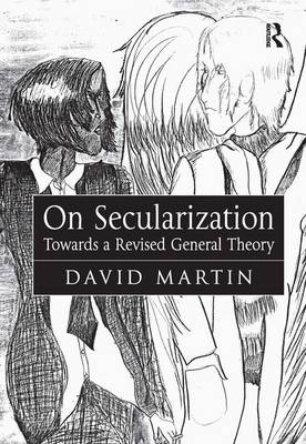On Secularization: Towards a Revised General Theory (Paperback)