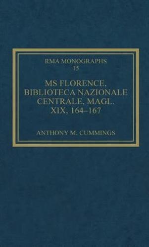 MS Florence, Biblioteca Nazionale Centrale, Magl. XIX, 164-167 - Royal Musical Association Monographs (Hardback)