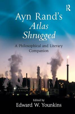 Ayn Rand's Atlas Shrugged: A Philosophical and Literary Companion (Paperback)
