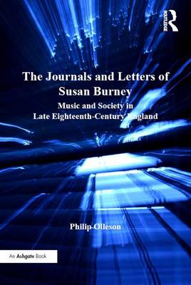 The Journals and Letters of Susan Burney: Music and Society in Late Eighteenth-Century England (Hardback)