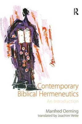Contemporary Biblical Hermeneutics: An Introduction (Paperback)