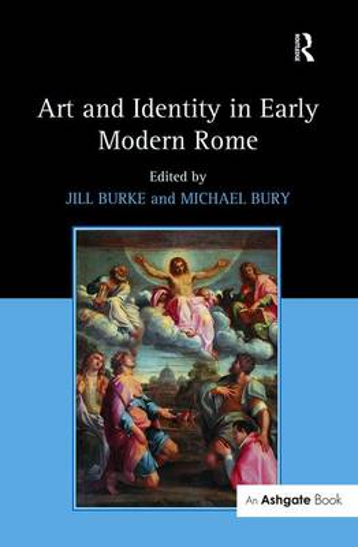 Art and Identity in Early Modern Rome (Hardback)