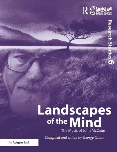 Landscapes of the Mind: The Music of John McCabe (Paperback)
