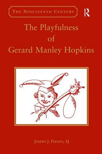 The Playfulness of Gerard Manley Hopkins (Hardback)