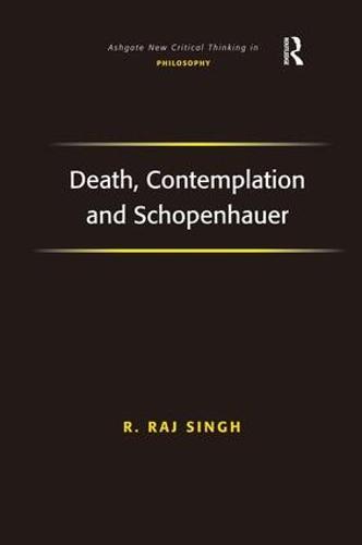 Death, Contemplation and Schopenhauer (Hardback)