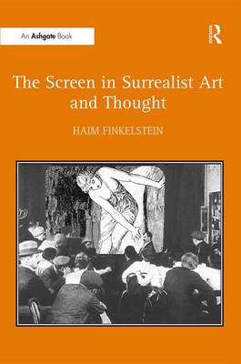 The Screen in Surrealist Art and Thought (Hardback)