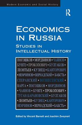 Economics in Russia: Studies in Intellectual History (Hardback)