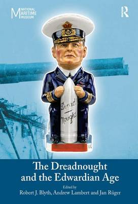 The Dreadnought and the Edwardian Age (Hardback)