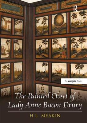 The Painted Closet of Lady Anne Bacon Drury (Hardback)