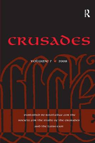Crusades: Volume 7 - Crusades (Hardback)