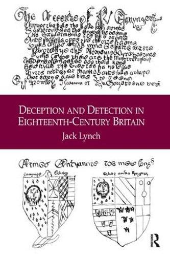 Deception and Detection in Eighteenth-Century Britain (Hardback)