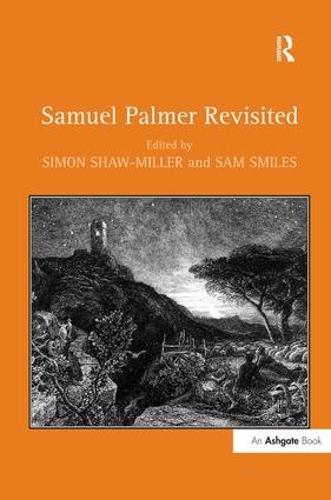 Samuel Palmer Revisited (Hardback)