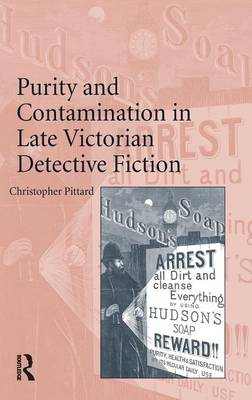 Purity and Contamination in Late Victorian Detective Fiction (Hardback)