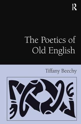 The Poetics of Old English (Hardback)
