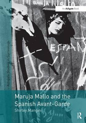 Maruja Mallo and the Spanish Avant-Garde - Studies in Surrealism (Hardback)