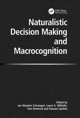 Naturalistic Decision Making and Macrocognition (Hardback)