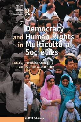 Democracy and Human Rights in Multicultural Societies (Hardback)