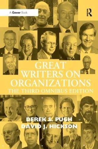 Great Writers on Organizations: The Third Omnibus Edition (Hardback)
