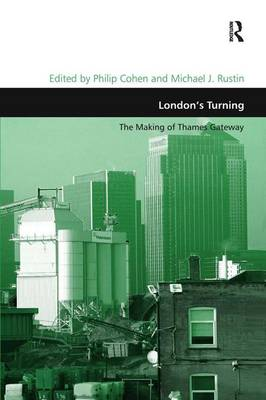 London's Turning: The Making of Thames Gateway - Design and the Built Environment (Hardback)