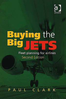Buying the Big Jets: Fleet Planning for Airlines (Paperback)