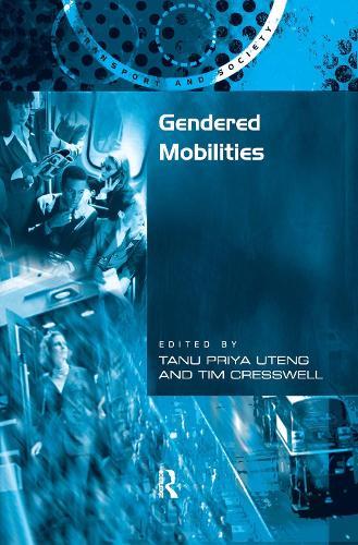 Gendered Mobilities (Hardback)