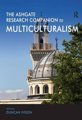 The Ashgate Research Companion to Multiculturalism (Hardback)