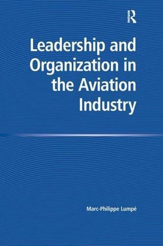 Leadership and Organization in the Aviation Industry (Hardback)