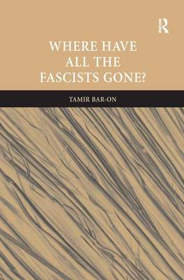 Where Have All The Fascists Gone? (Hardback)