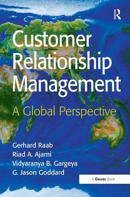 Customer Relationship Management: A Global Perspective (Hardback)