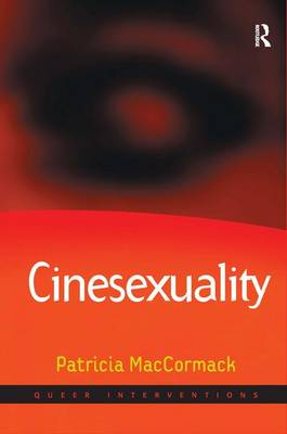 Cinesexuality - Queer Interventions (Hardback)
