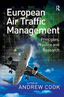 European Air Traffic Management: Principles, Practice and Research (Hardback)