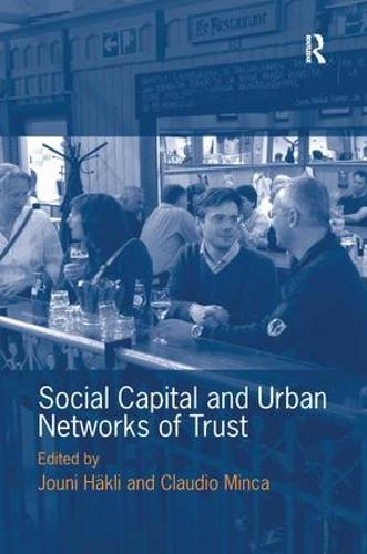 Social Capital and Urban Networks of Trust (Hardback)