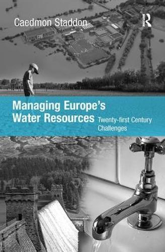 Managing Europe's Water Resources: Twenty-first Century Challenges (Hardback)