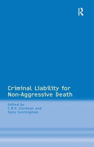 Criminal Liability for Non-Aggressive Death (Hardback)