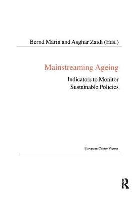 Mainstreaming Ageing: Indicators to Monitor Sustainable Progress and Policies - Public Policy and Social Welfare (Paperback)