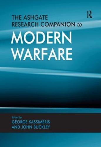 The Ashgate Research Companion to Modern Warfare (Hardback)
