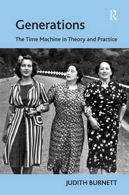 Generations: The Time Machine in Theory and Practice (Hardback)