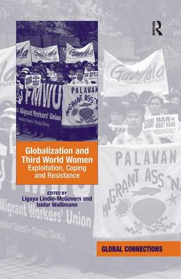 Globalization and Third World Women: Exploitation, Coping and Resistance (Hardback)