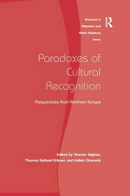 Paradoxes of Cultural Recognition: Perspectives from Northern Europe (Hardback)
