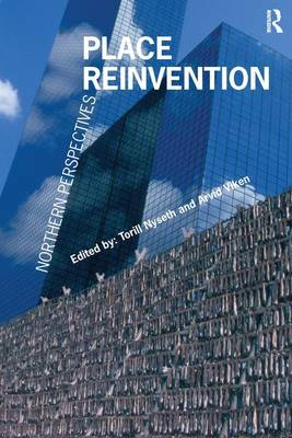 Place Reinvention: Northern Perspectives (Hardback)