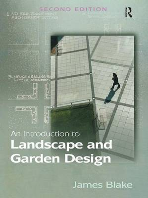 An Introduction to Landscape and Garden Design (Paperback)