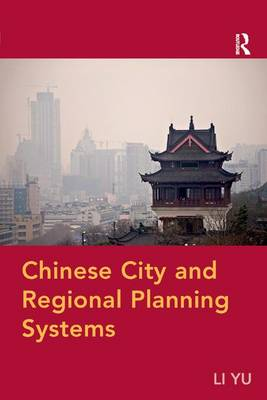 Chinese City and Regional Planning Systems (Paperback)