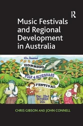 Music Festivals and Regional Development in Australia (Hardback)