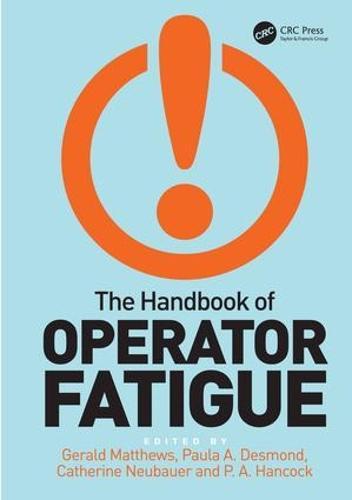 The Handbook of Operator Fatigue (Hardback)