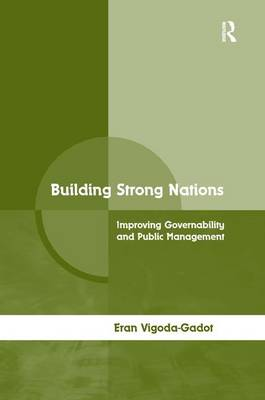 Building Strong Nations: Improving Governability and Public Management (Hardback)
