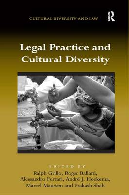 Legal Practice and Cultural Diversity - Cultural Diversity and Law (Hardback)