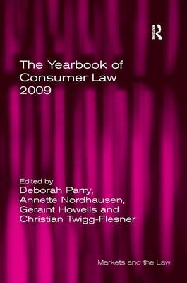 The Yearbook of Consumer Law 2009 - Markets and the Law (Hardback)